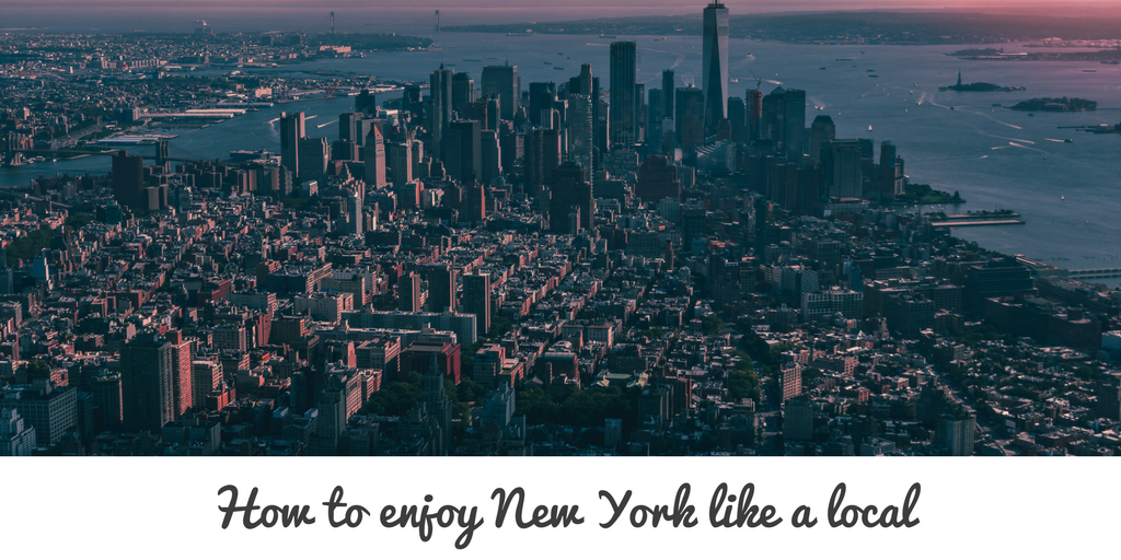 how to enjoy new york like a local