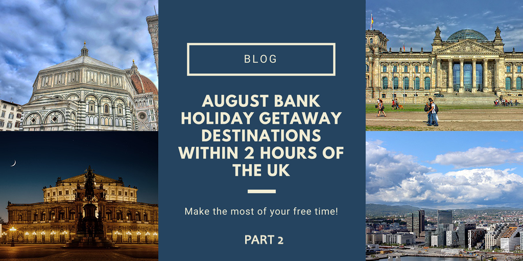 august bank holiday escapes