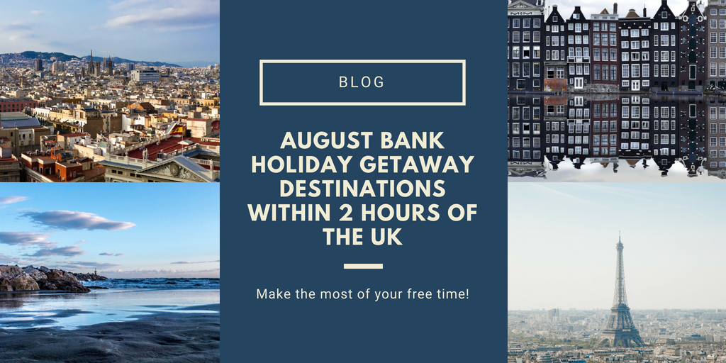 august bank holiday getaways